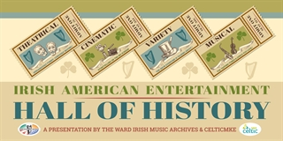 Ward Irish Music Archives Irish American Hall of History Exhibit
