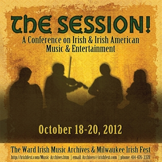 The Session! A Conference on Irish & Irish American Music & Entertainment
